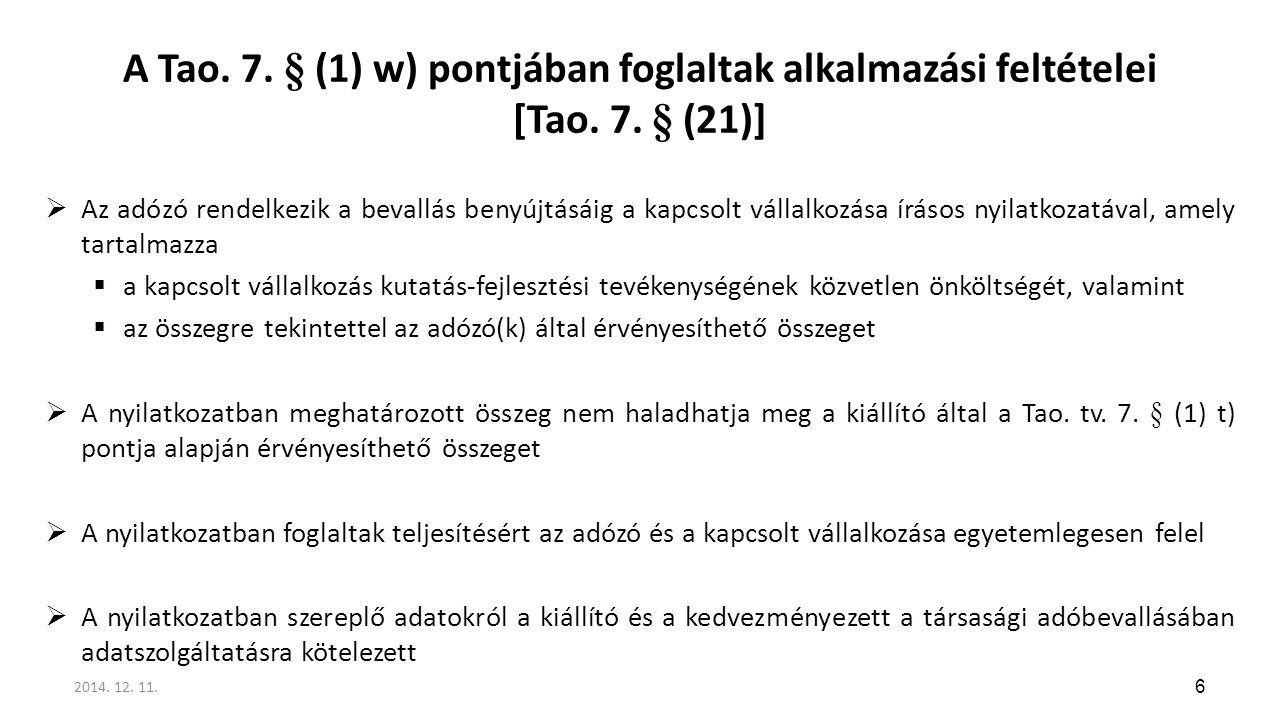 A Tao. 7. § (1) w) pontjában foglaltak alkalmazási feltételei [Tao. 7